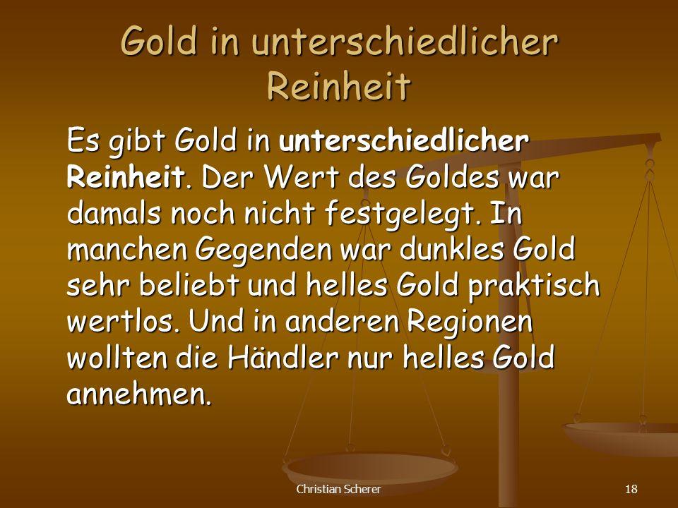 Gold in unterschiedlicher Reinheit