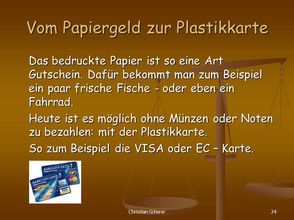 Vom Papiergeld zur Plastikkarte