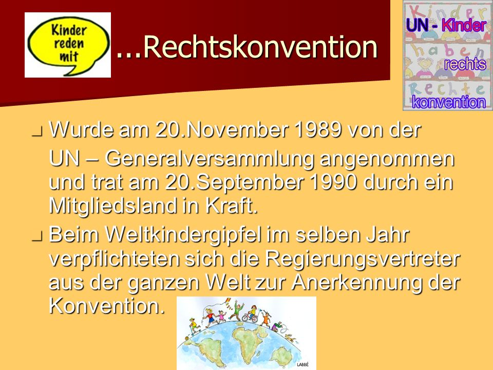 ...Rechtskonvention Wurde am 20.November 1989 von der