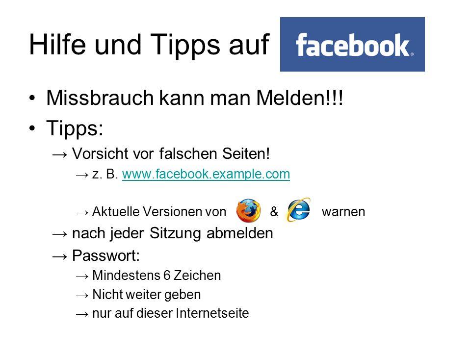 Hilfe und Tipps auf Missbrauch kann man Melden!!! Tipps: