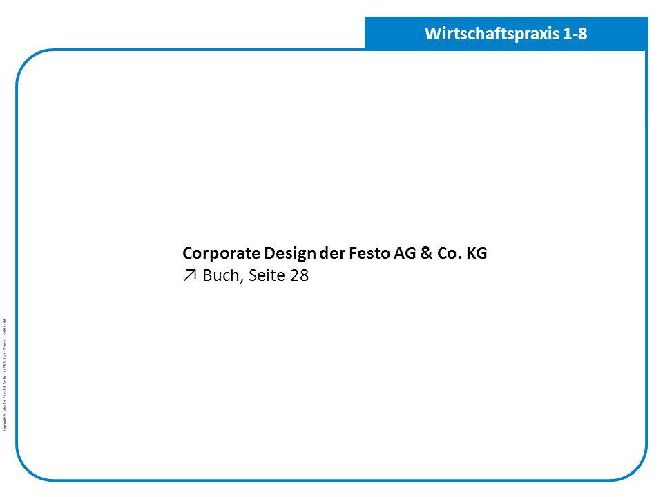 Wirtschaftspraxis 1-8 Corporate Design der Festo AG & Co. KG ↗ Buch, Seite 28