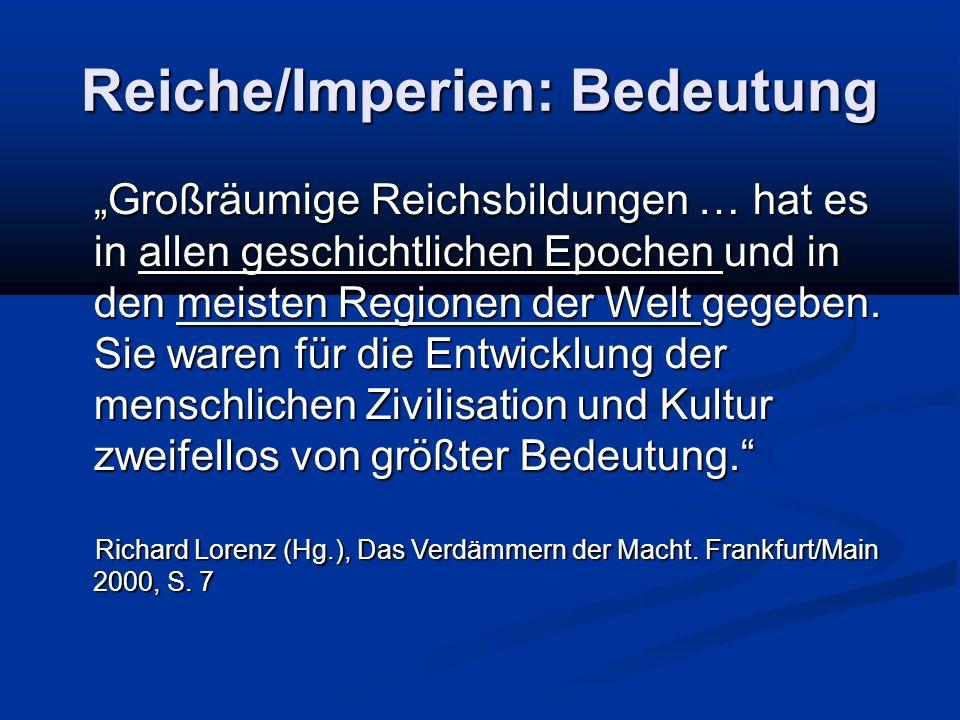 Reiche/Imperien: Bedeutung