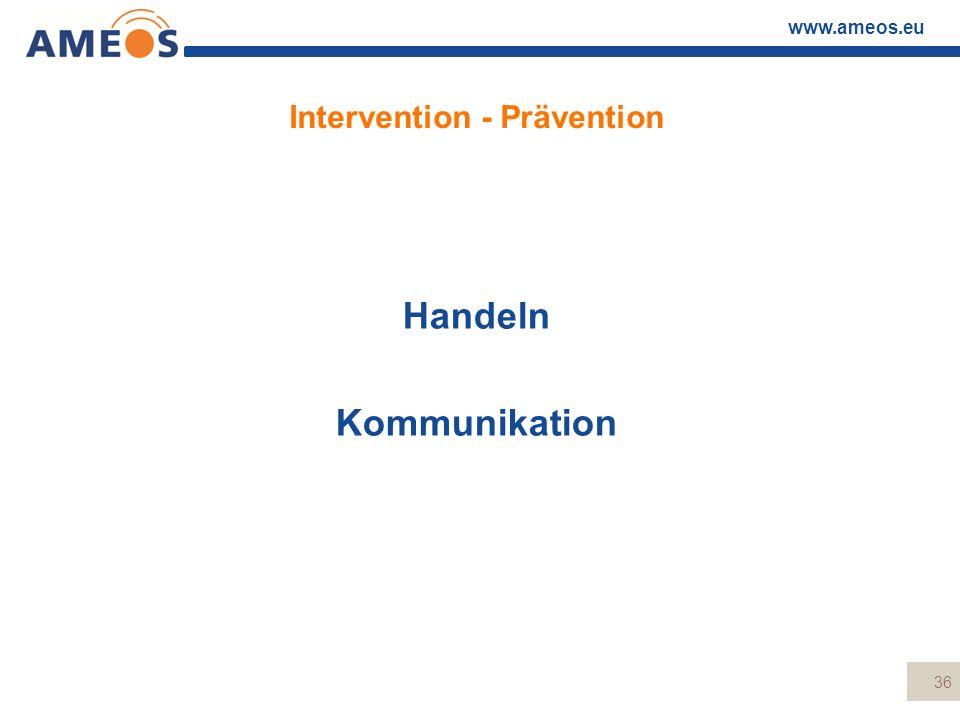 Intervention - Prävention