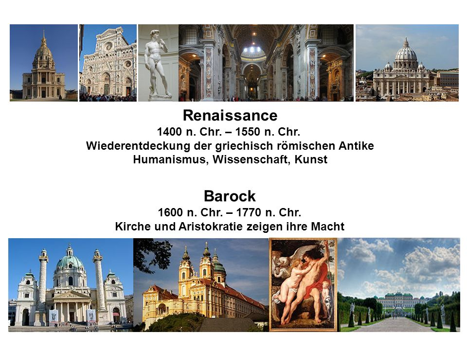 Renaissance Barock 1400 n. Chr. – 1550 n. Chr.