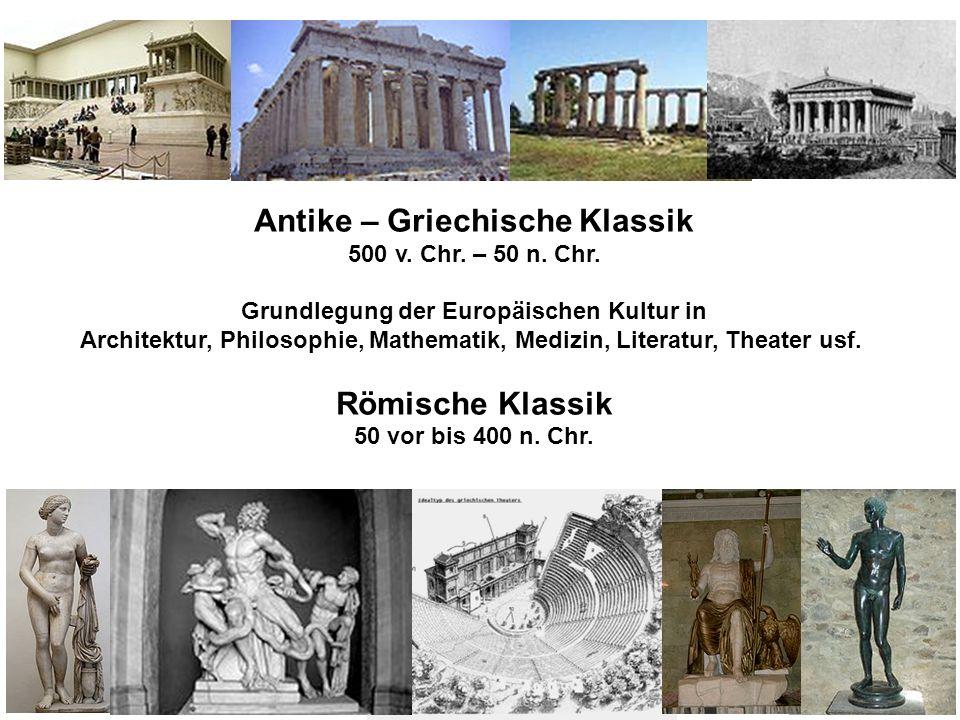Antike – Griechische Klassik Römische Klassik