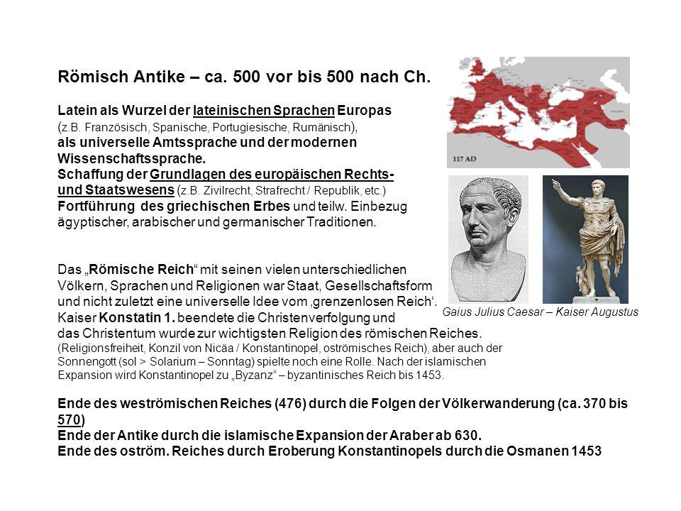 Römisch Antike – ca. 500 vor bis 500 nach Ch.