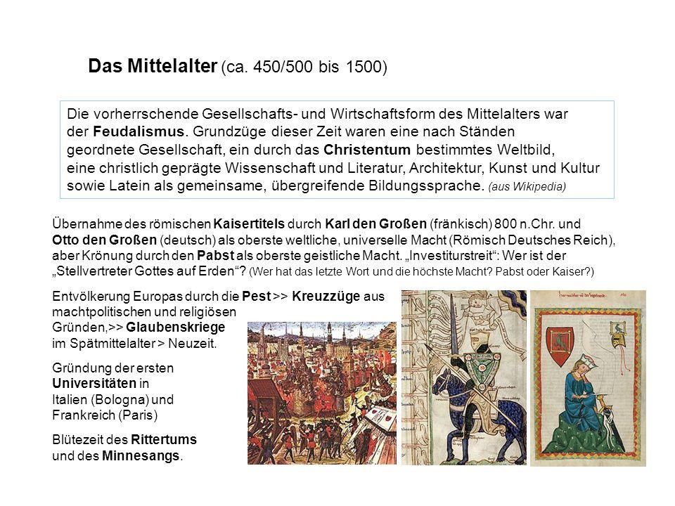 Das Mittelalter (ca. 450/500 bis 1500)