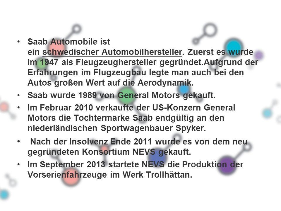 Saab Automobile ist ein schwedischer Automobilhersteller