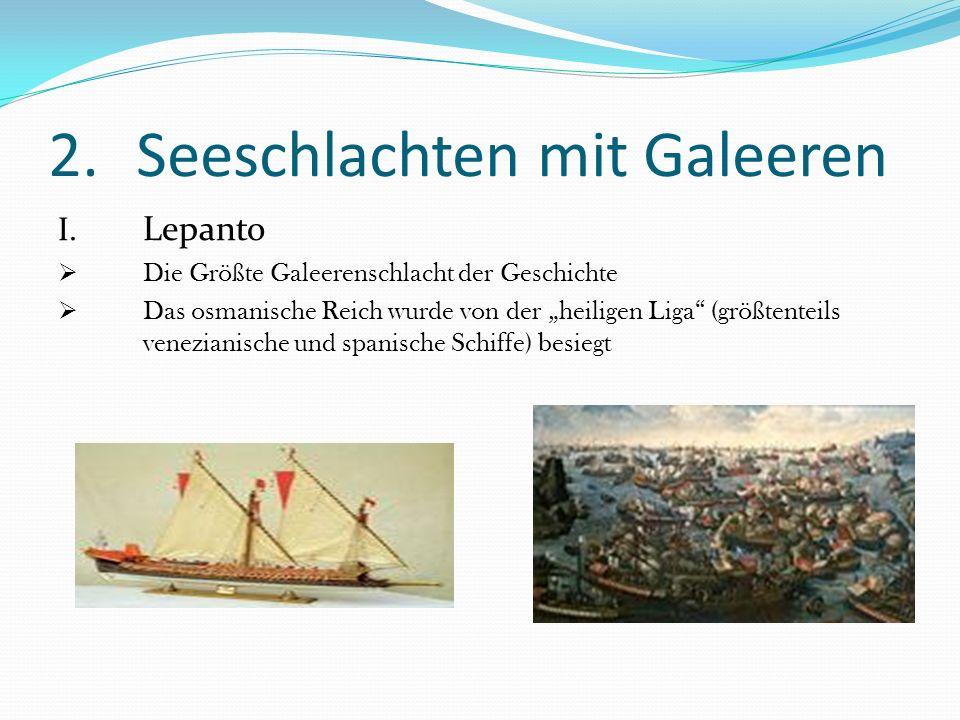 Seeschlachten mit Galeeren