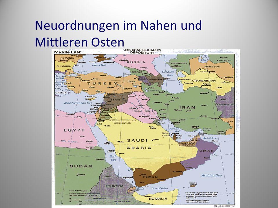 Neuordnungen im Nahen und Mittleren Osten