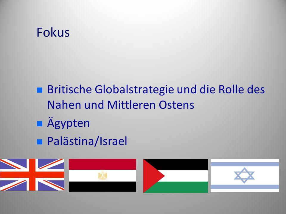 Fokus Britische Globalstrategie und die Rolle des Nahen und Mittleren Ostens.