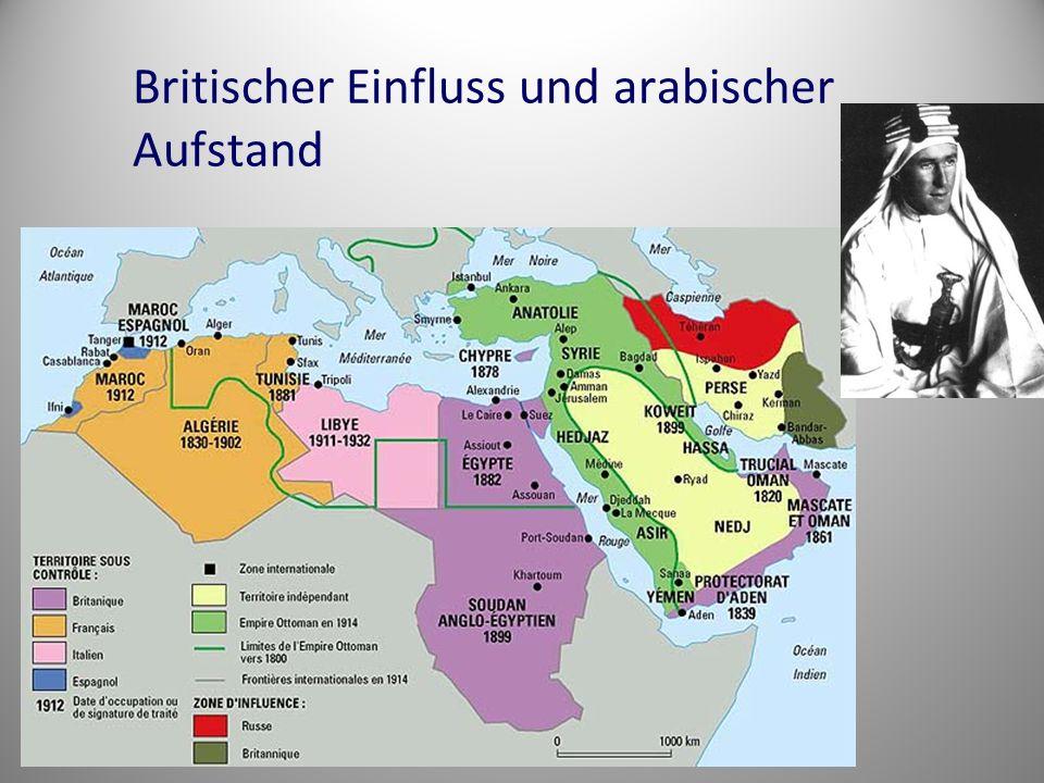 Britischer Einfluss und arabischer Aufstand