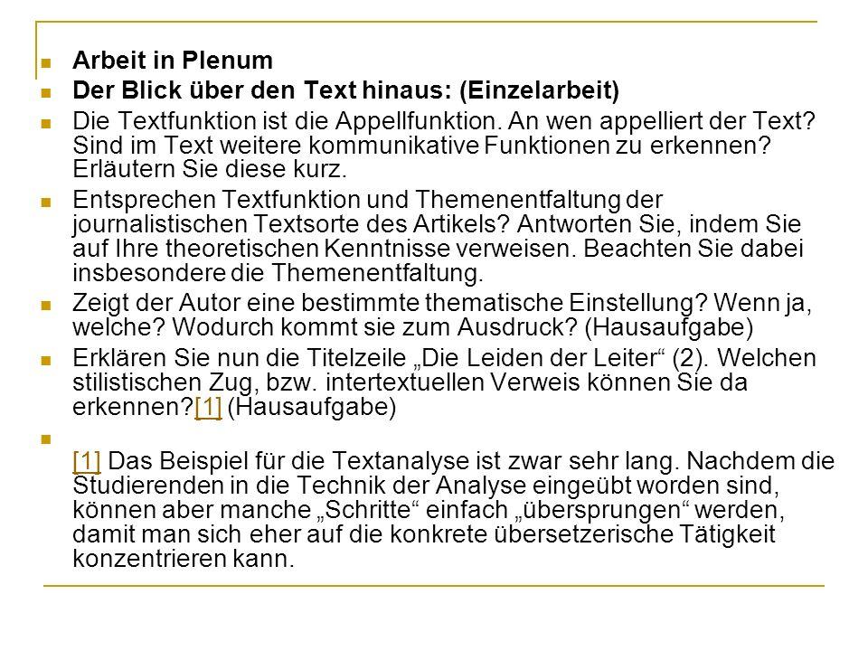 Arbeit in Plenum Der Blick über den Text hinaus: (Einzelarbeit)