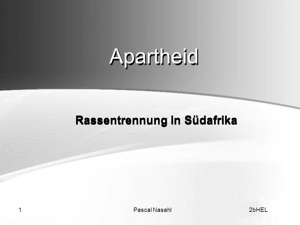 Apartheid Apartheid Rassentrennung in Südafrika