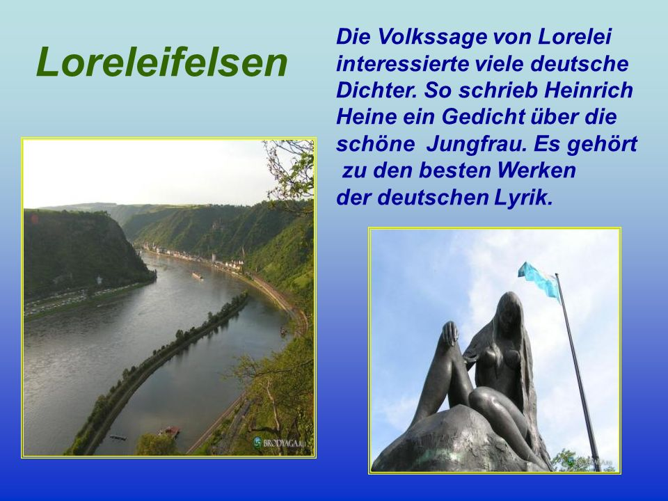 Loreleifelsen Die Volkssage von Lorelei interessierte viele deutsche
