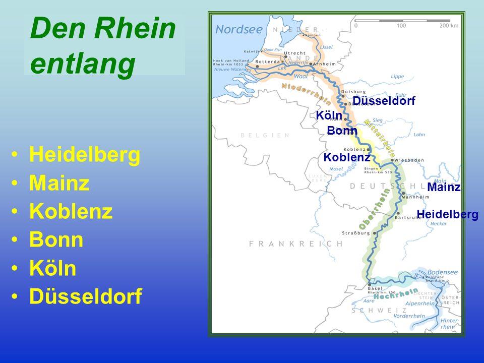 Den Rhein entlang Heidelberg Mainz Koblenz Bonn Köln Düsseldorf