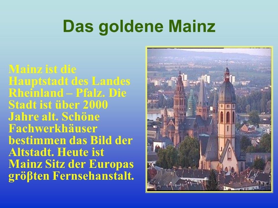 Das goldene Mainz