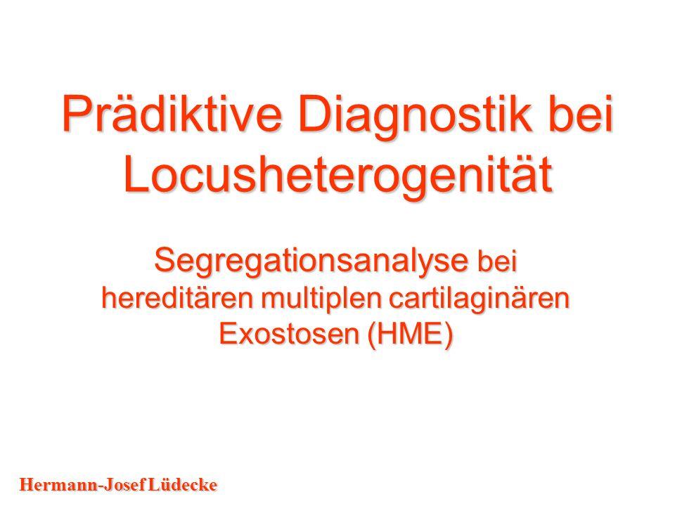 Prädiktive Diagnostik bei Locusheterogenität