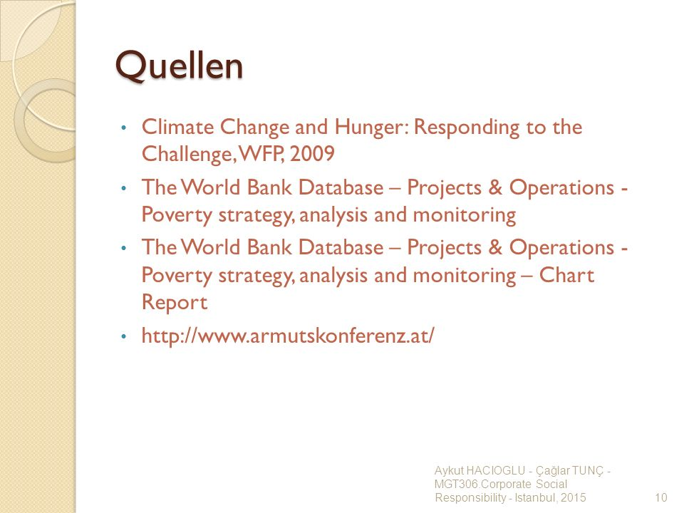 Quellen Climate Change and Hunger: Responding to the Challenge, WFP, 2009.