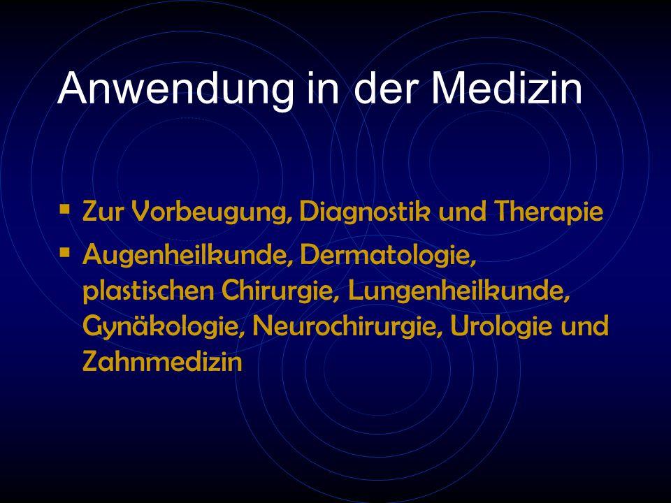 Anwendung in der Medizin