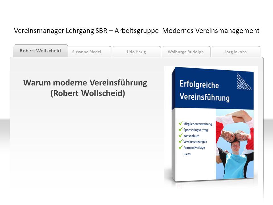 Warum moderne Vereinsführung (Robert Wollscheid)