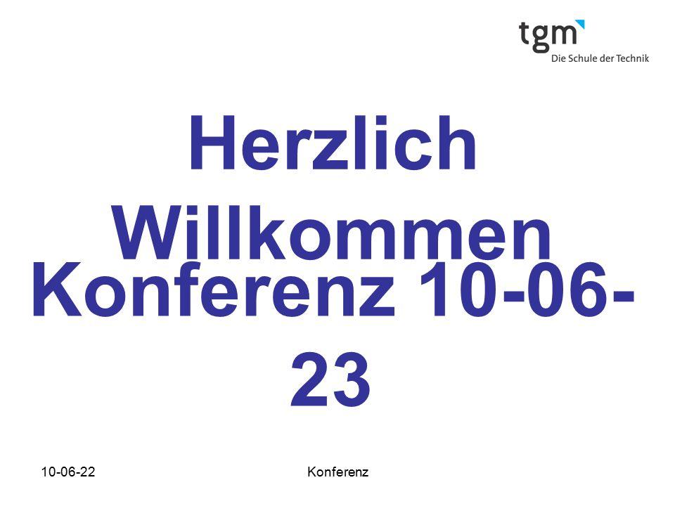 Herzlich Willkommen Konferenz 10-06-23
