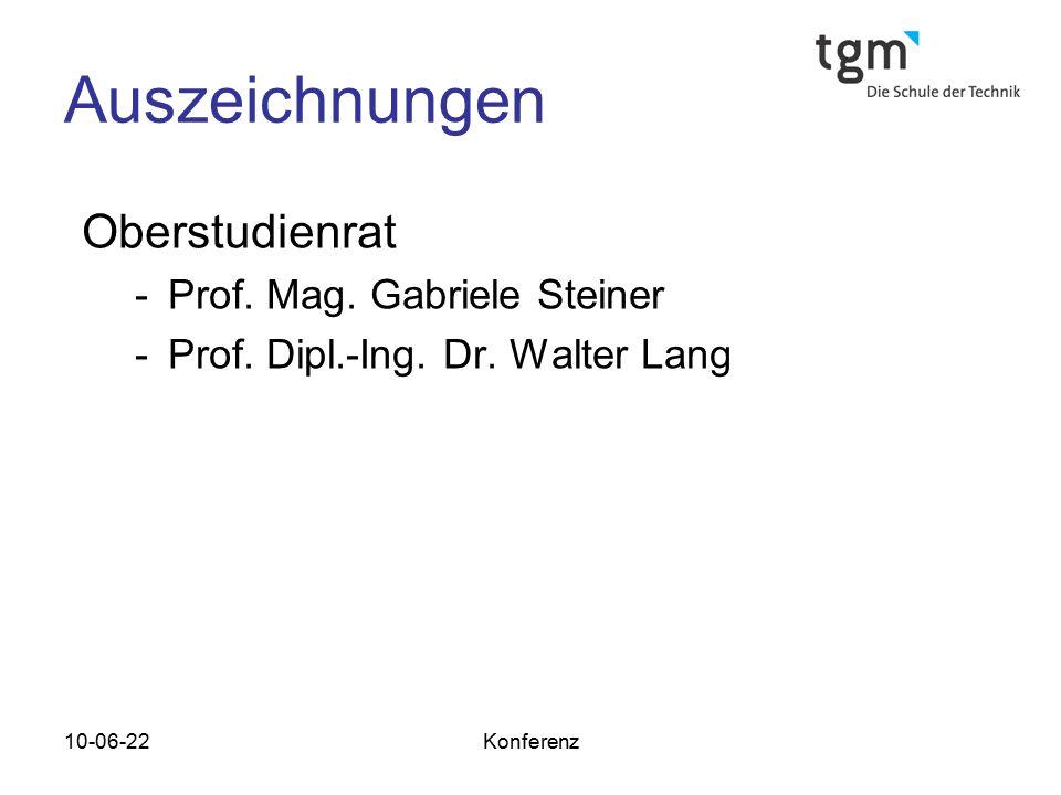 Auszeichnungen Oberstudienrat Prof. Mag. Gabriele Steiner