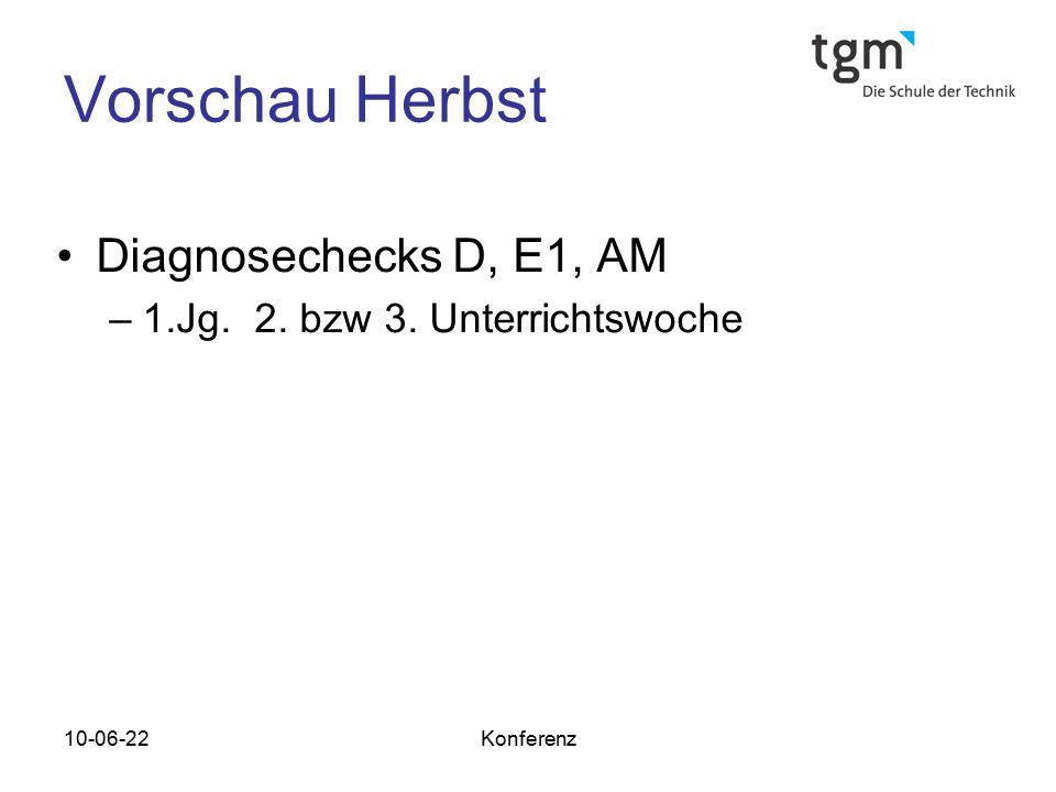 Vorschau Herbst Diagnosechecks D, E1, AM