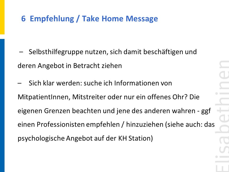 6 Empfehlung / Take Home Message