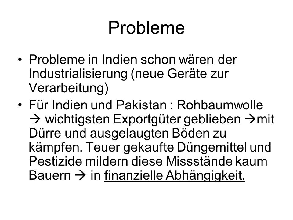 Probleme Probleme in Indien schon wären der Industrialisierung (neue Geräte zur Verarbeitung)