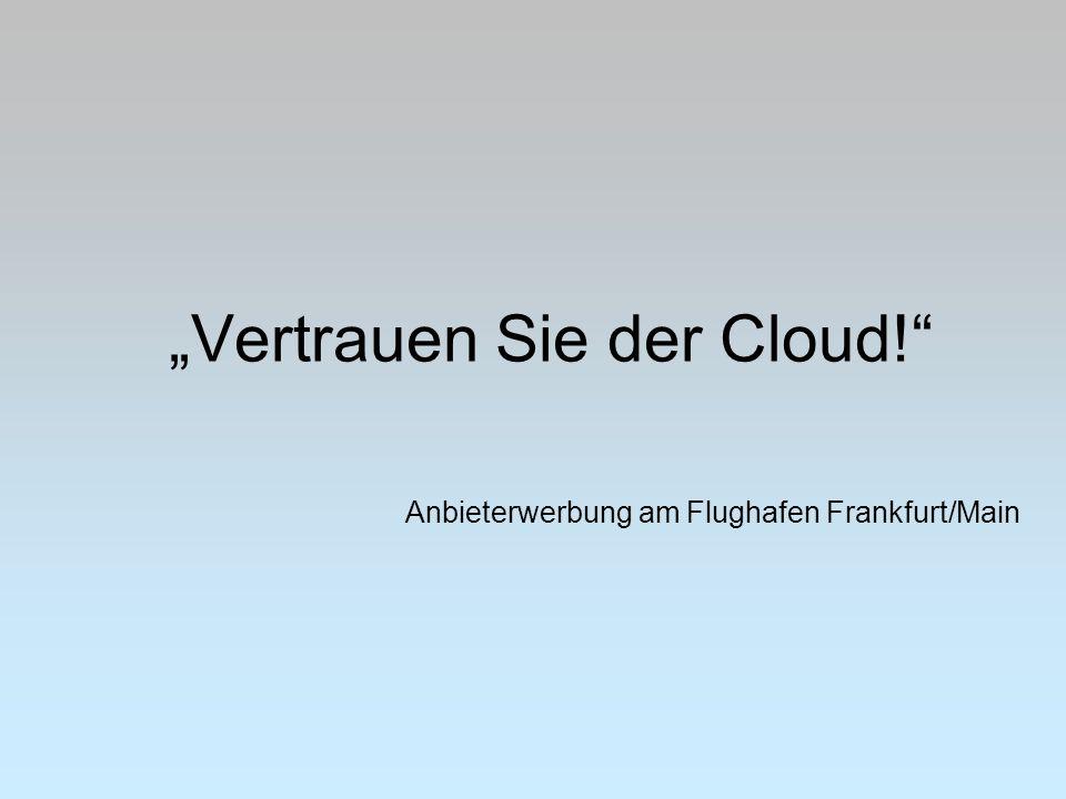 """""""Vertrauen Sie der Cloud!"""