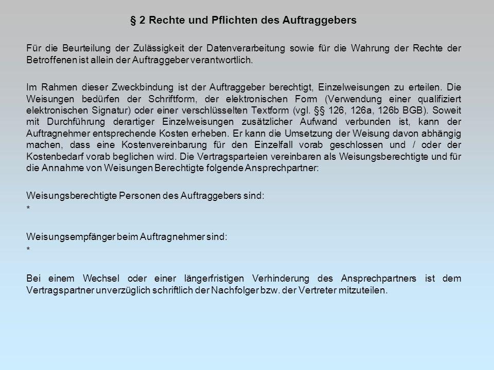 § 2 Rechte und Pflichten des Auftraggebers