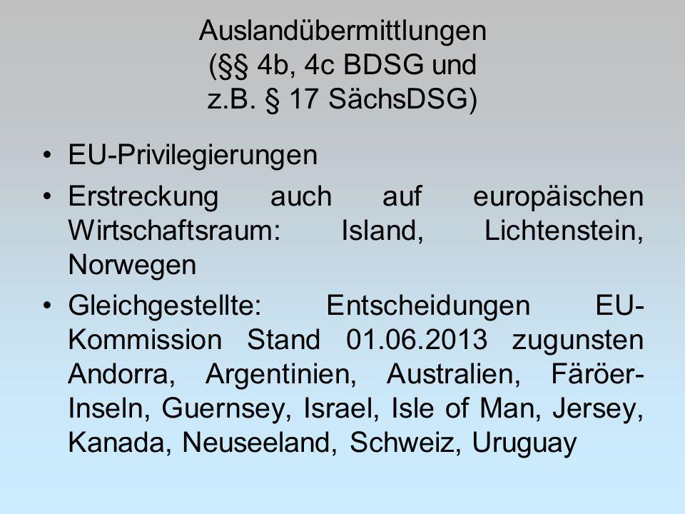 Auslandübermittlungen (§§ 4b, 4c BDSG und z.B. § 17 SächsDSG)
