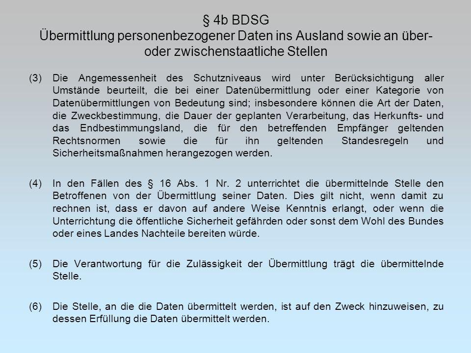 § 4b BDSG Übermittlung personenbezogener Daten ins Ausland sowie an über- oder zwischenstaatliche Stellen