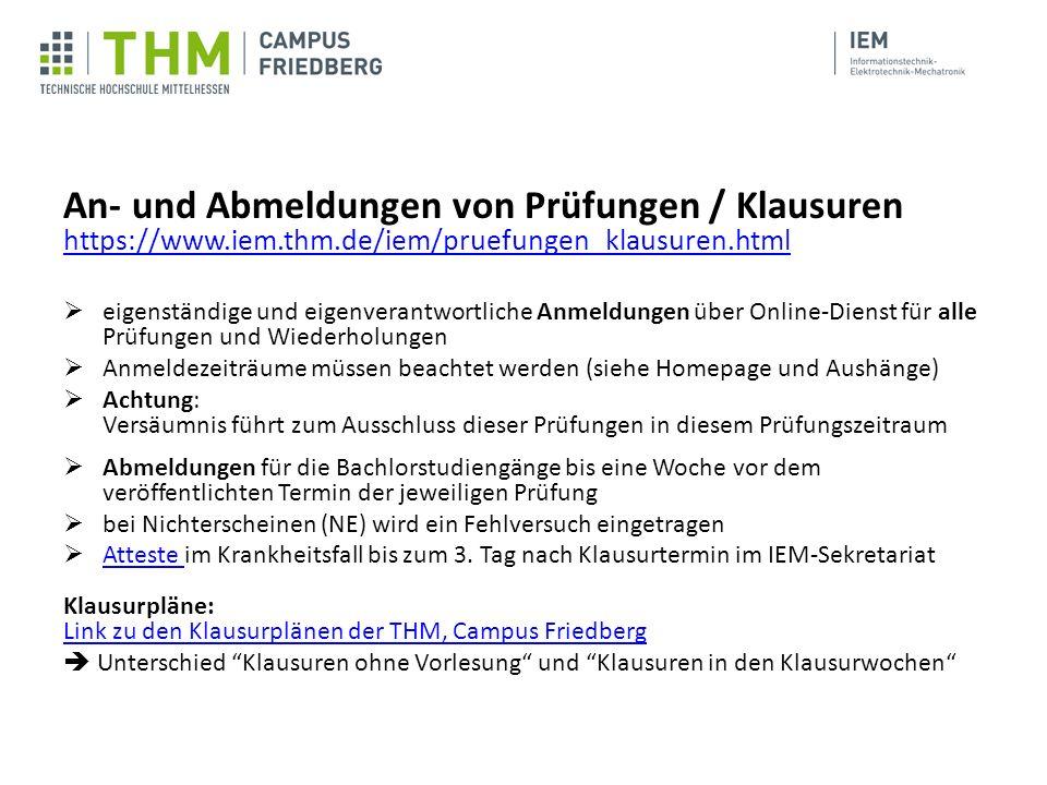 An- und Abmeldungen von Prüfungen / Klausuren https://www. iem. thm