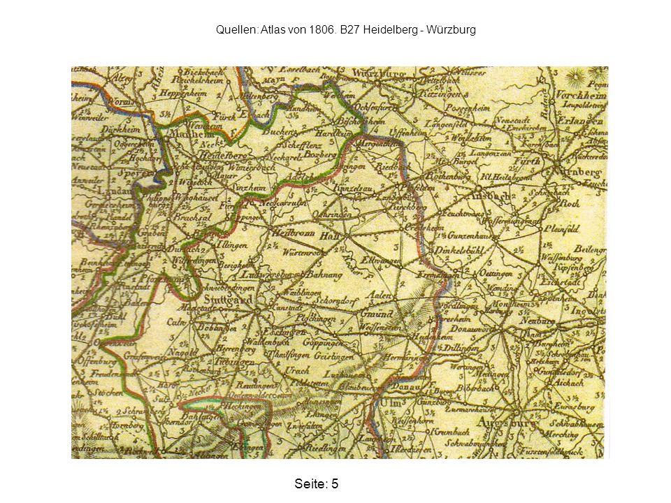 Quellen: Atlas von 1806. B27 Heidelberg - Würzburg