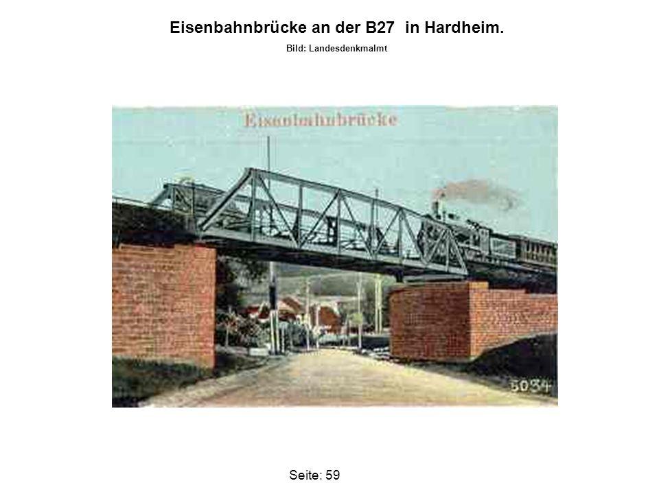 Eisenbahnbrücke an der B27 in Hardheim. Bild: Landesdenkmalmt