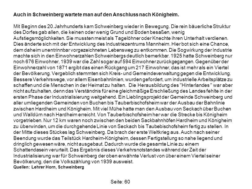 Auch in Schweinberg wartete man auf den Anschluss nach Königheim