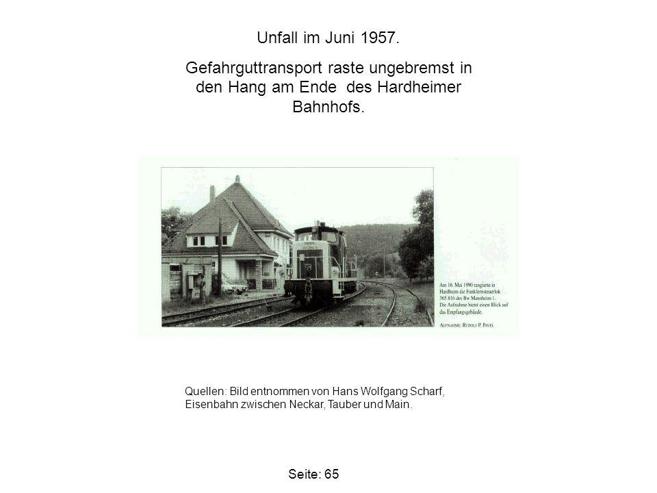 Unfall im Juni 1957. Gefahrguttransport raste ungebremst in den Hang am Ende des Hardheimer Bahnhofs.