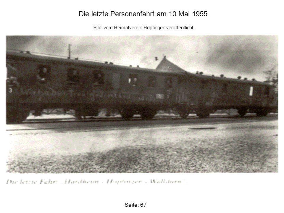 Die letzte Personenfahrt am 10.Mai 1955.