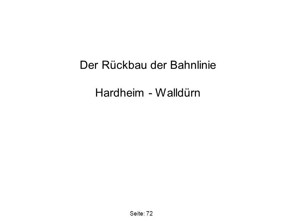Der Rückbau der Bahnlinie Hardheim - Walldürn