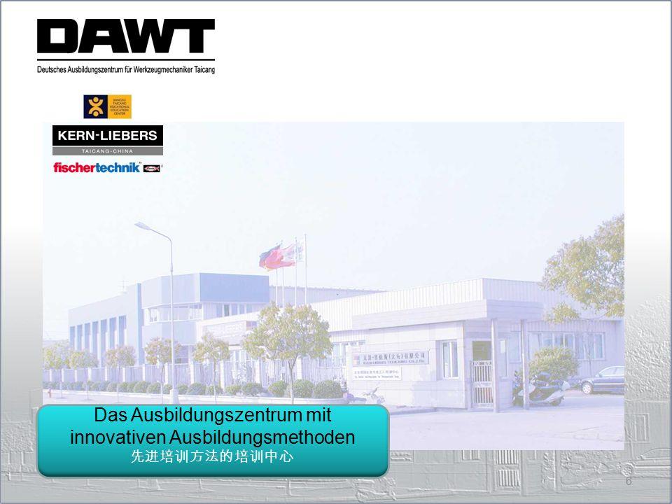 Das Ausbildungszentrum mit innovativen Ausbildungsmethoden
