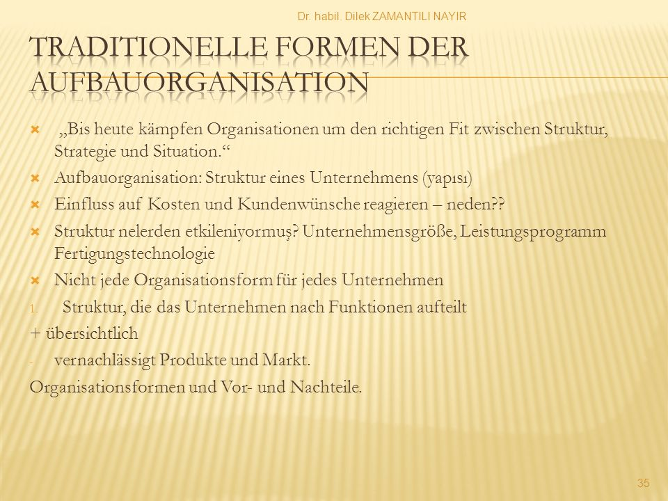 Traditionelle Formen der Aufbauorganisation