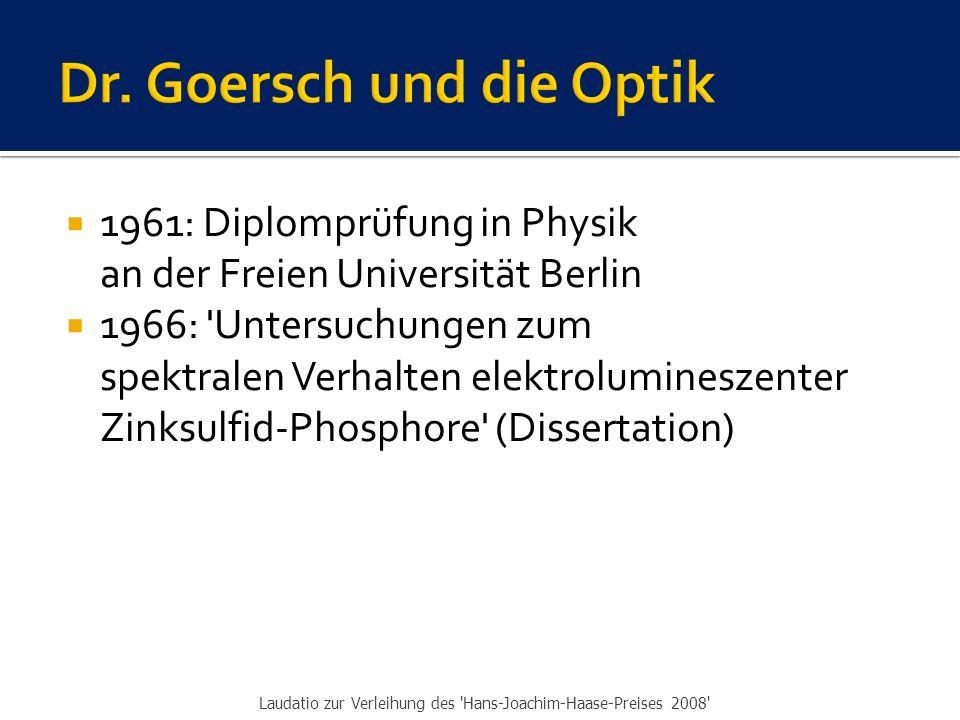 Dr. Goersch und die Optik