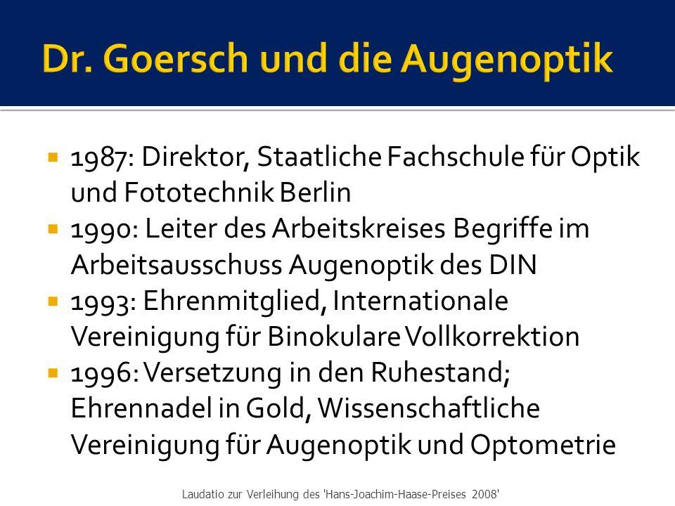 Dr. Goersch und die Augenoptik