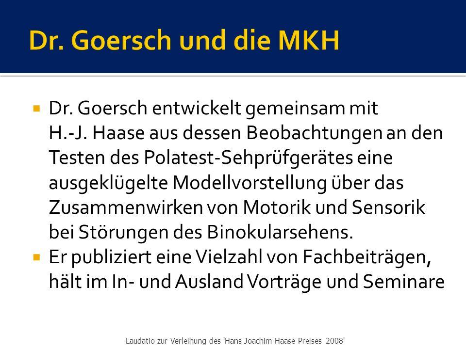 Dr. Goersch und die MKH