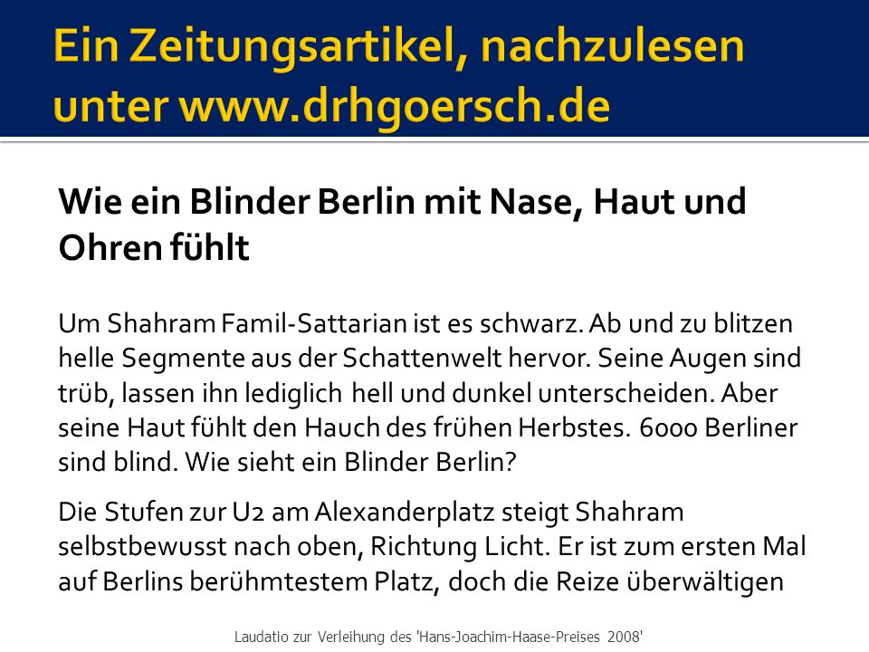 Ein Zeitungsartikel, nachzulesen unter www.drhgoersch.de