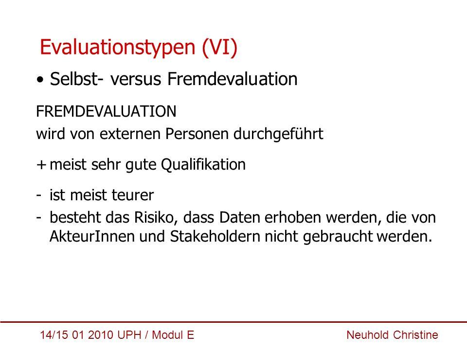 Evaluationstypen (VI)