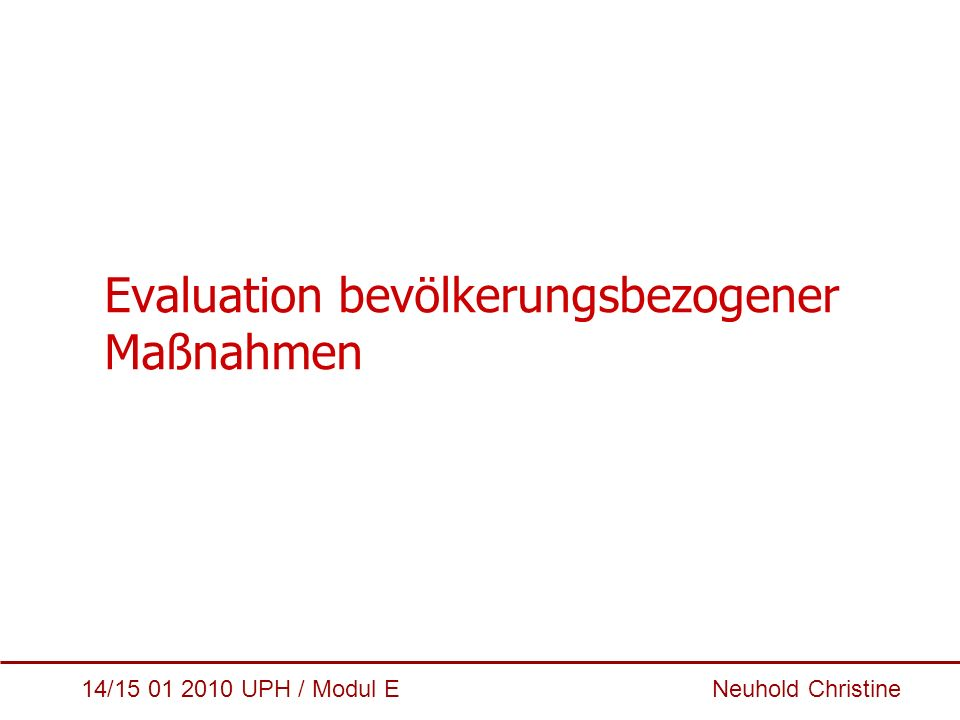 Evaluation bevölkerungsbezogener Maßnahmen