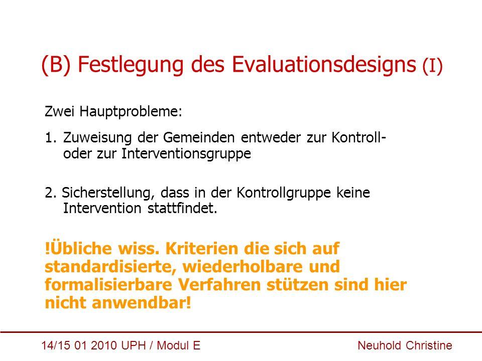(B) Festlegung des Evaluationsdesigns (I)